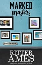 MARKED MASTERS ebook by Ritter Ames