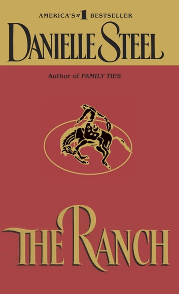 The Ranch - A Novel ebook by Danielle Steel