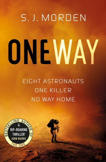 One Way ebook by S.J. Morden
