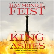 King of Ashes - Book One of The Firemane Saga livre audio by Raymond E. Feist