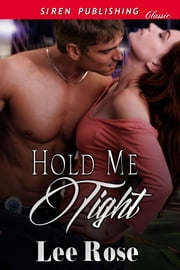Hold Me Tight ebook by Lee Rose