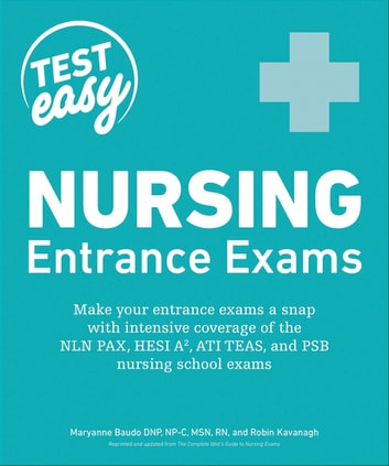 Nursing Entrance Exams ebook by Maryanne Baudo N.P-C ; M.S.N; R.N.,Robin Kavanagh