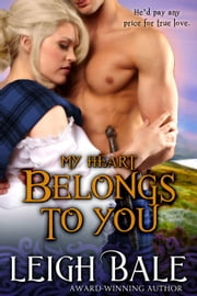 My Heart Belongs to You ebook by Leigh Bale