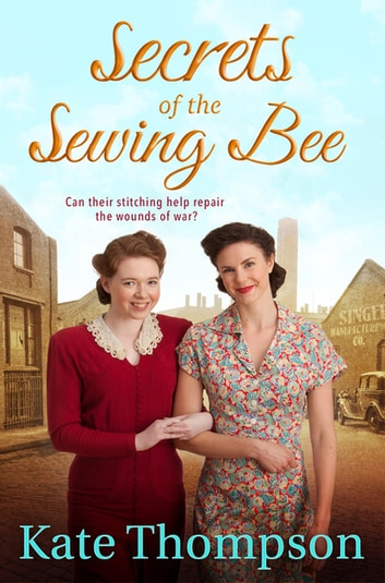 Secrets of the Sewing Bee ebook by Kate Thompson