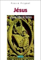 Jésus ebook by Prigent Pierre