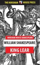 King Lear - A Tragedy eBook by William Shakespeare
