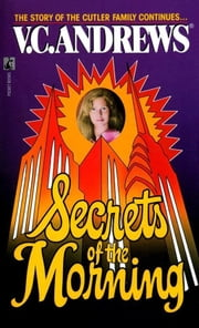 Secrets of the Morning ebook by V.C. Andrews