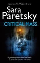 Critical Mass - V.I. Warshawski 16 ebook by Sara Paretsky