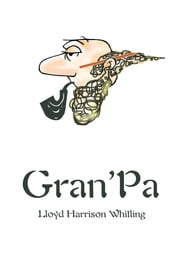 Gran'Pa ebook by Lloyd Whitling