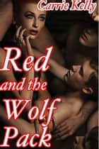Red and the Wolf Pack ebook by Carrie Kelly