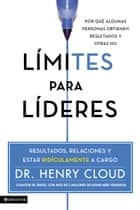 Limites para lideres ebook by Henry Cloud