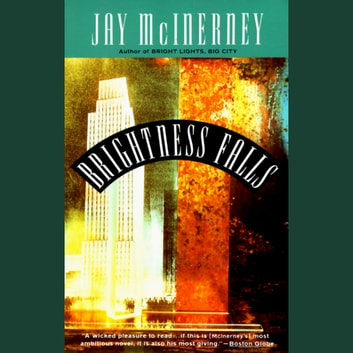 Brightness Falls audiobook by Jay McInerney