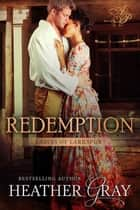 Redemption ebook by Heather Gray