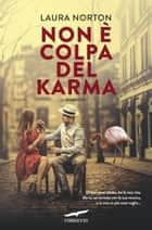 Non è colpa del karma ebook by Laura Norton