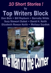 The Man on the Corner ebook by Top Writers Block
