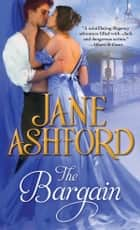 The Bargain ebook by Jane Ashford