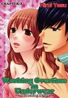 Working Overtime in Underwear - A Touching Design - Chapter 2 ebook by Hiroi Yasu