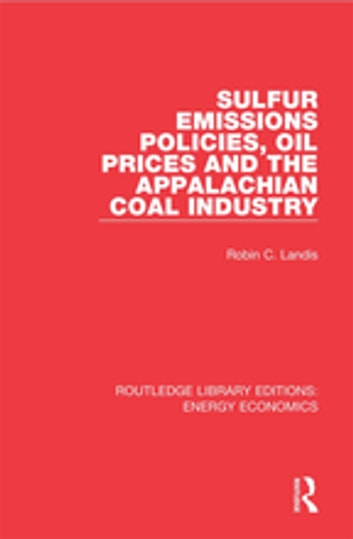 An Economic Analysis of the Appalachian Coal Industry Ecosystem