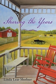Sharing the Years ebook by Linda Lear Shofner