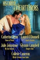 Historical Heartthrobs ebook by Catherine Kean,Glynnis Campbell,Julie Johnstone,Collette Cameron,Laurel O'Donnell