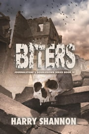 Biters - The Reborn ebook by Shannon, Harry