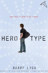 Hero-Type ebook by Barry Lyga