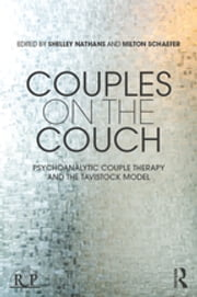 Couples on the Couch - Psychoanalytic Couple Psychotherapy and the Tavistock Model ebook by