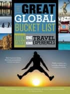 The Great Global Bucket List ebook by Robin Esrock