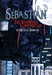 Sebastian ebook by Michael Simmons