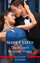 The Italian's Pregnant Virgin ebook by
