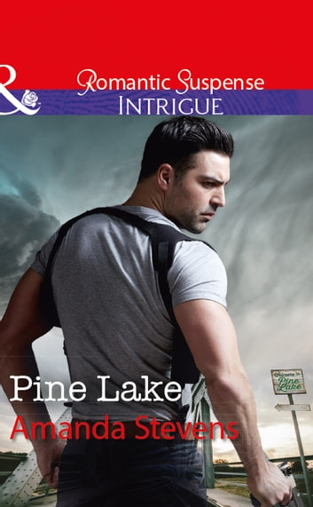 Pine Lake (Mills & Boon Intrigue) 電子書 by Amanda Stevens