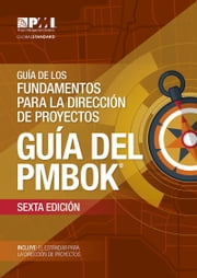 A Guide to the Project Management Body of Knowledge (PMBOK® Guide)–Sixth Edition (SPANISH) ebook by Project Management Institute