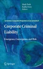 Corporate Criminal Liability ebook by Mark Pieth,Radha Ivory