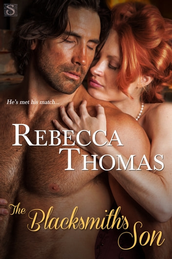 The Blacksmith's Son ebook by Rebecca Thomas
