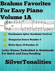 Johannes brahms ebook and audiobook search results rakuten kobo brahms favorites for easy piano volume 1 a ebook by johannes brahms fandeluxe Image collections
