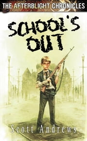 School's Out ebook by Scott Andrews