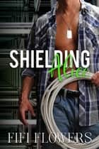 Shielding Alice - Alpha Detail, #2 ebook by Fifi Flowers