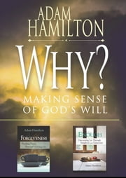 Why?/Enough/Forgiveness: selections from Adam Hamilton - eBook [ePub] ebook by Adam Hamilton