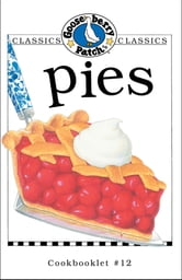 Pies Cookbook ebook by Gooseberry Patch