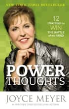 Power Thoughts ebook by Joyce Meyer