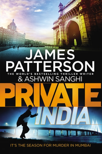 Private India - (Private 8) ebook by James Patterson,Ashwin Sanghi