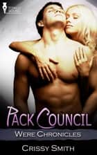Pack Council ebook by Crissy Smith