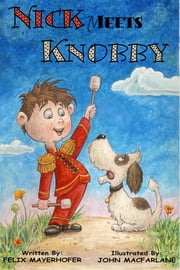 Nick Meets Knobby ebook by Felix Mayerhofer