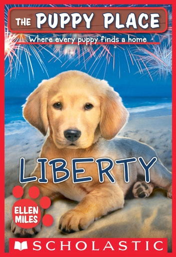 The Puppy Place #32: Liberty ebook by Ellen Miles