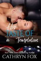His Taste of Temptation ebook by Cathryn Fox