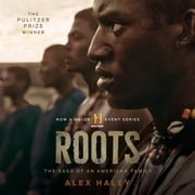 Roots - The Saga of an American Family livre audio by Alex Haley