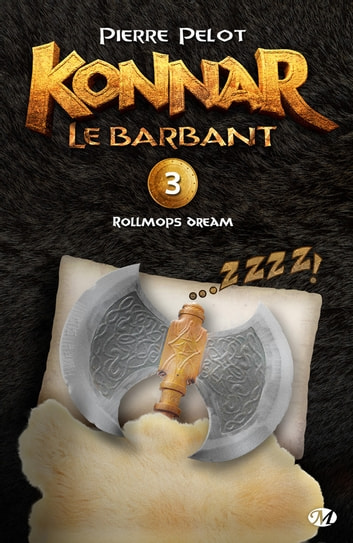 Rollmops Dream - Konnar le Barbant, T3 ebook by Pierre Pelot