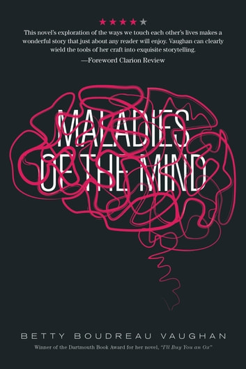 Maladies of the Mind ebook by Betty Boudreau Vaughan