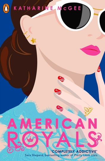 American Royals ebook by Katharine McGee
