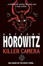 Killer Camera ebook by